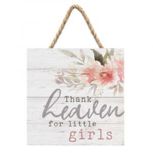 'Thank Heaven for Little Girls' Wood Plaque