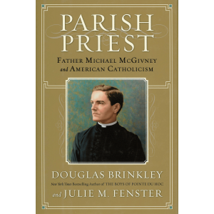 Parish Priest: Father Michael McGivney and America