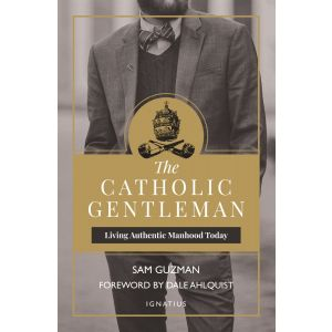 The Catholic Gentleman - Sam Guzman