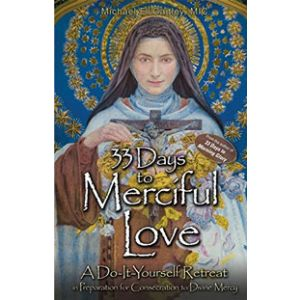 33 Days to Merciful Love -Gaitley