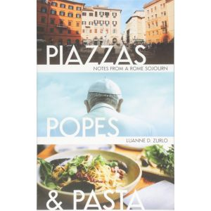 Piazzas, Popes, and Pasta