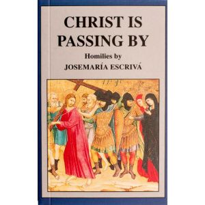 Christ is Passing By - St Josemaria Escriva