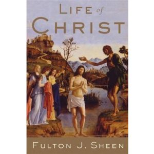 Sheen - Life of Christ