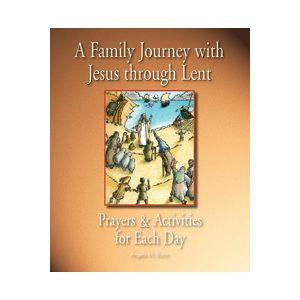 A Family Journey with Jesus through Lent