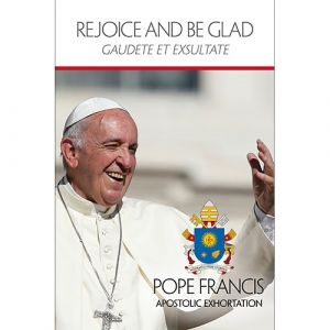 Rejoice and Be Glad - Pope Francis