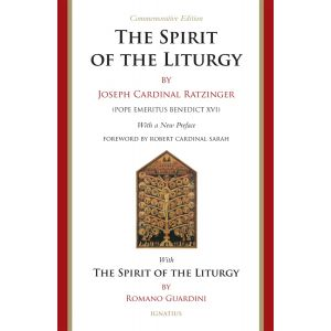 The Spirit of the Liturgy (Commemorative Edition)