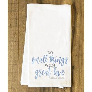 "ACM150 ""Do Small Things with Great Love"" Tea Towel"